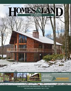 View the latest issue online of Homes & Land of Vermont #homesandlandmagazine #realestate #homesforsale
