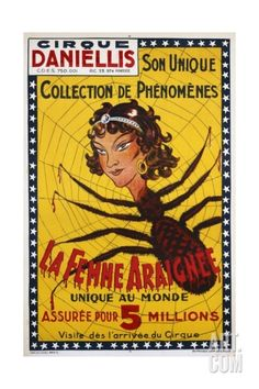 La Femme Araignee Poster Giclee Print Old Circus, Circus Acts, Creepy Carnival, Haunted Carnival, Carnival Games, Vintage Circus Posters, Retro Posters, Vintage Carnival, Carnivals