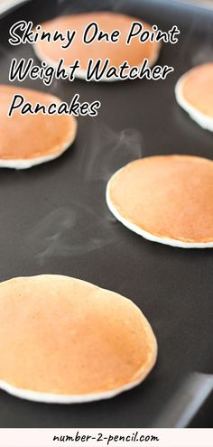 hese skinny pancakes are perfectly fluffy and delicious and you would never know that they are just one Weight Watcher Smart Point each! These pancakes have no added sugar or fat and are made with greek yogurt so they have 3 grams of protein in each pancake. More family favorite recipes on number-2-pencil.com. #weightwatchers #pancakes