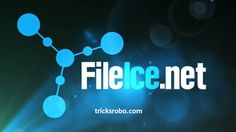 Fileice Earning Trick 2016 100% Working updated