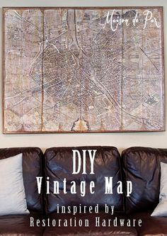 Clear step-by-step instructions to create your own Restoration Hardware inspired vintage Paris map at maisondepax.com by rosella