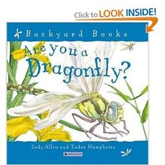 You will know more than you ever have about dragonflies after reading this book to your children!