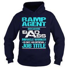 RAMP AGENT Because BADASS Miracle Worker Isn't An Official Job Title T-Shirts, Hoodies. GET IT ==► https://www.sunfrog.com/LifeStyle/RAMP-AGENT-BADASS-T3HD-Navy-Blue-Hoodie.html?id=41382