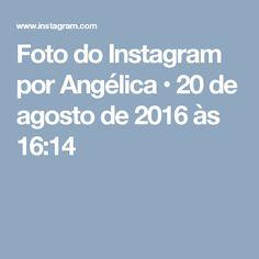 Foto do Instagram por Angélica • 20 de agosto de 2016 às 16:14