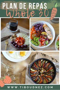 1 semaine d'idées de repas / menus pour le programme de rééquilibrage alimentaire du WHOLE 30. Whole 30, Nutrition, Batch Cooking, Diet Recipes, Ethnic Recipes, Food, Meal Ideas, Whole30, Essen