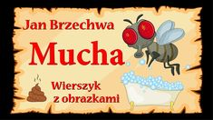 Mucha - Jan Brzechwa - animowany wierszyk z obrazkami Education, Youtube, Speech Language Therapy, Therapy, Onderwijs, Learning, Youtubers, Youtube Movies