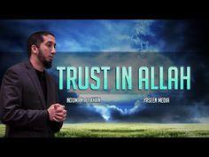 Put Your Trust in Allah | Nouman Ali Khan | Yaseen Media - YouTube