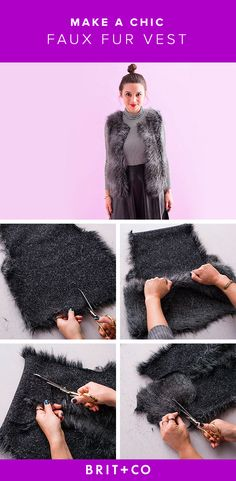 Take your look to the next level with a DIY faux fur vest.