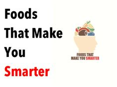 What Foods Make You Smarter? Natural Foods that Work Like Adderall by Melody Gramer via slideshare
