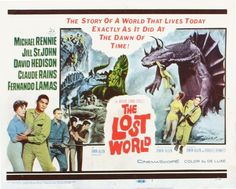 The Lost World (1960) directed by Irwin Allen (the creator of Lost in Space), starring David Hedison, Michael Rennie, Claude Rains, Fernando Lamas and Jill St. John. I saw this in the theater when it first came out.