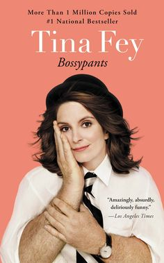 """Hanks says: """"If you haven't read Tina Fey's Bossypants, you will, and whatever you are drinking will come out of your nose due to laughter."""""""