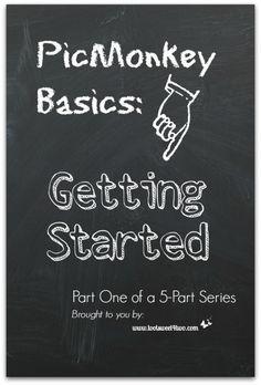 PicMonkey Basics: Ge