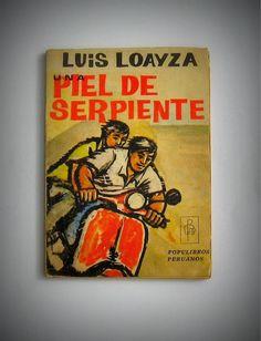 Una Piel de Serpiente   Por Luis Loyaza   Editorial Populibros.Lima,   120 páginas. Pasta blanda,   texto en buen estado de conservación.  PRECIO 19 SOLES