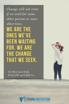 You are the change you seek. You don't have to wait for people to change. You can be proactive and make the changes. That's how you create success. Work Motivation, Positive Motivation, School Motivation, Business Motivation, Weight Loss Motivation, Positive Thinking Books, Thinking Quotes, Motivational Quotes, Inspirational Quotes