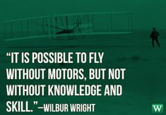 Wright State University is named for early aviation pioneers, the Wright brothers. Here is one of our favorite Wilbur Wright quotes. #education #inspiration #braggingWrights