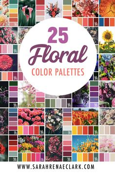 25 Floral Color Palettes. Beautiful color combinations! Click to see all 25 color palettes for wedding color ideas, interior design, coloring or paint pouring at www.sarahrenaeclark.com #colorscheme #colorinspiration #colorideas