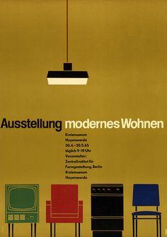 Exhibition Poster, 'Modern Living', Hoyerswerda 1965: Designed by Karl Thewalt - #poster #art #mid century