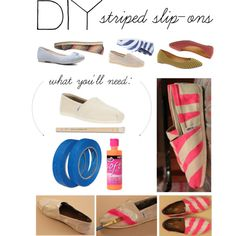 DIY: Striped Slip-ons, created by polyvore-editorial on Polyvore- I want to try this with a pair of TOMS!!