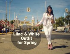 Lilac & White #Outfit for #Spring http://tupersonalshopperviajero.blogspot.com.es/2014/05/lilac-white-outfit-for-spring.html @Sevilla