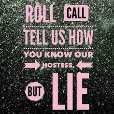 Tell us how you know our hostess, but lie.  #ThirtyOne #ThirtyOneGifts #31Party #MarketingMaterials #OnlineParty #FacebookParty
