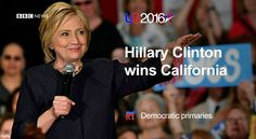 6/8/16 Via BBC Breaking News ‏ ·   Democratic California primary won by Hillary Clinton http://bbc.in/1Y6ifC5