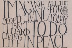 imagine. oh how its a john lennon kind of day!