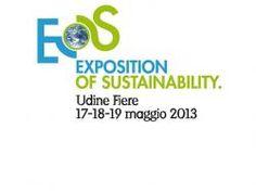 EOS. Le giornate verdi in fiera. Il salone sulla carbon footprint si svolgerà a Udine Fiere dal 17 al 19 maggio 2013 | News | Expoportale.com - Fiere, eventi e manifestazioni in Italia e in Europa