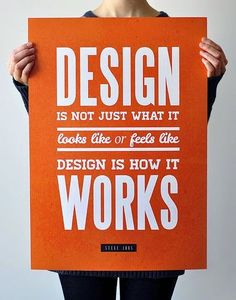 Design is not just what it looks like or feels like. Design is how it works. Graphic design Future of Web Design 2013 graphic design Graphisches Design, Creative Design, Print Design, Logo Design, Design Agency, Layout Design, Design Thinking, Graphic Design Inspiration, Creative Inspiration