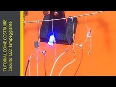 TUTORIAL COME COSTRUIRE circuito LED lampeggiante - YouTube