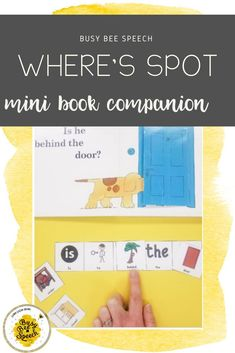 Engage your students next time you are reading Where's Spot with this easy to use book companion!