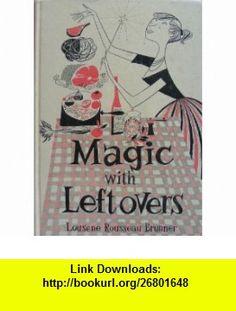 The white magic book 9781590030042 john le breton monte farber magic with leftovers lousene rousseau brunner asin b0007dnpb6 tutorials pdf mini bookspdf fandeluxe Choice Image
