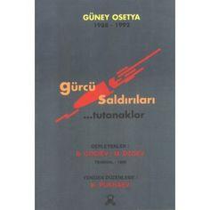 Güney Osetya Gürcü Saldırıları | KAFDAV Yayıncılık İşletmesi