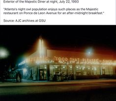 The Majestic Diner & Plaza Drugs were in our neighborhood when we lived on Leonardo Avenue near Little Five Points.