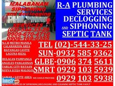 R-A MALABANAN METRO MANILA DECLOGGING SERVICES-02-544-33-25 hi, Good Day, This is Malabanan: Siphoning,Declogging And Plumbing Services: We Could Provide Quality Services Of Any ...