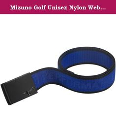 Mizuno Golf Unisex Nylon Webbing Belt - One Size - Royal Blue. A traditional and family-run company, Mizuno has always preferred to invest in product rather than marketing and sponsorship - and it is this commitment to the quality of their clubs that has attracted many of golf's biggest names. Multiple major winners past and present have either peaked or broken through with Mizuno. The latest apparel and accessories continue the tradition of providing golfers with products to be proud to…