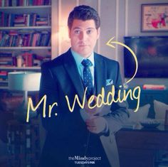 Mr. Wedding | The Mindy Project