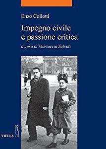Impegno civile e passione critica (La storia. Temi)