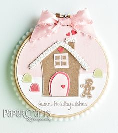 Throwback Thursday: Gingerbread Hoop, Plus a Quick Gifts Using Hoops Class (papercraft mag)