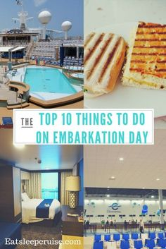Top 10 Things to Do on a Cruise on Embarkation Day