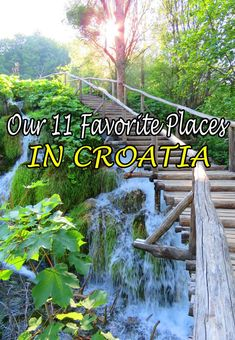 We lived over a year in Croatia and visited much of the country. Our favorite places? We list them here, from cities to islands to some great hikes. Croatia is a beautiful country  #Croatia #travel