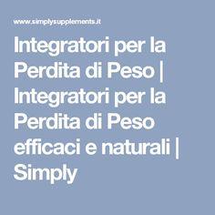 Integratori per la Perdita di Peso | Integratori per la Perdita di Peso efficaci e naturali | Simply