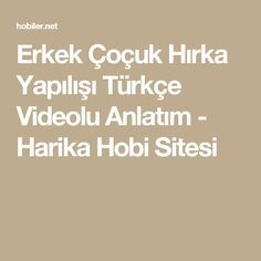 Erkek Çoçuk Hırka Yapılışı Türkçe Videolu Anlatım - Harika Hobi Sitesi