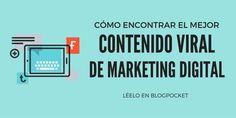 El mejor contenido viral de marketing digital y cómo lo he encontrado http://blgs.co/TopWeO