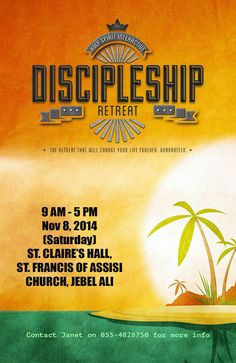 The Discipleship Retreat - St. Francis of Assisi Church - 08th Nov 2014