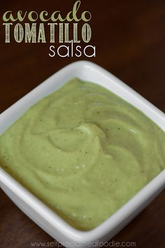 Avocado Tomatillo Salsa | Self Proclaimed Foodie - easy to make and a delicious use of tomatillos