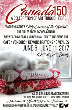 Canada - 150th Celebration Canada 150, Quilt Festival, Fiber Art, Ontario, Celebration, Road Trip, Arts And Crafts, Quilts, String Art