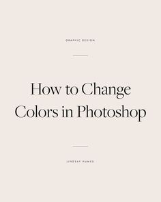How to Change Colors in Photoshop, customizing photoshop templates
