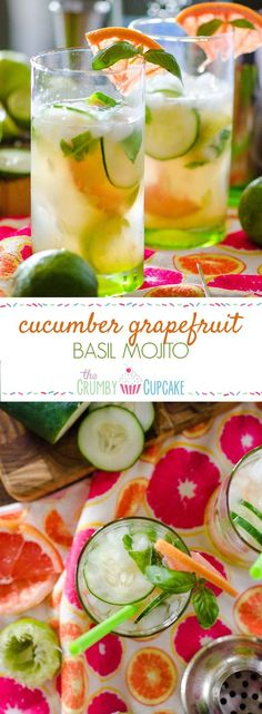 Cucumber Grapefruit Basil Mojito | Citrusy, earthy, and not too sweet ...