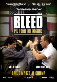Bleed più forte del destino, scheda del film con Miles Teller e Aaron Eckhart, leggi la trama e la recensione, guarda il trailer, trova il cinema.