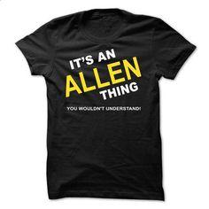 Its An Allen Thing - #tee geschenk #tshirt scarf. GET YOURS => https://www.sunfrog.com/Names/Its-An-Allen-Thing-ckpba.html?68278